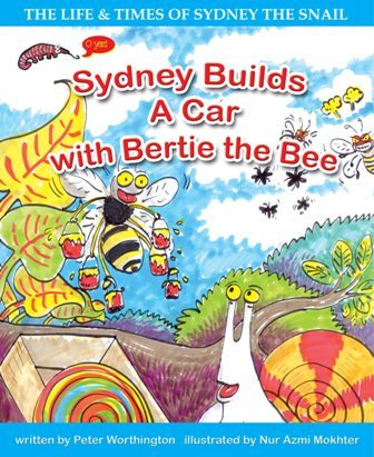 PETER WORTHINGTON, SYDNEY BUILDS A CAR WITH BERTIE THE BEE, EARLY READER