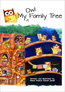 My Owl Family Tree - children's picture book by Mohd Khairul Azman Ismail, published by Oyez!Boos