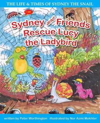 PETER WORTHINGTON, SYDNEY AND FRIENDS RESCUE LUCY THE LADYBIRD, EARLY READER