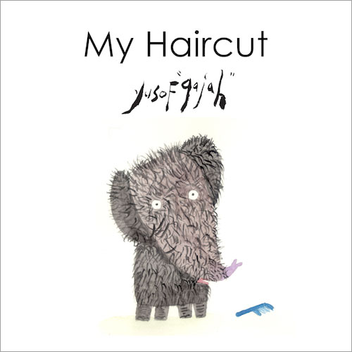 My Haircut - children's picture book by Yusof Gajah published by Oyez!Books