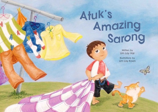 Atuk's Amazing Sarong - children's picture book by Lim Lay Har, illustrations by Lim Lay Koon, published by Oyez!Books