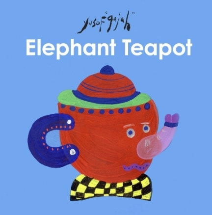 YUSOF GAJAH, ELEPHANT TEAPOT, CONCEPT BOOKS, WORDLESS BOOK