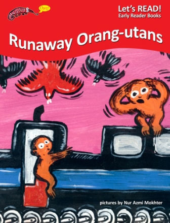 PETER WORTHINGTON, RUNAWAY ORANG-UTANS, EARLY READER