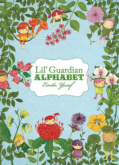 Lil Guardian Alphabet by Emila Yusof, published by Oyez!Books