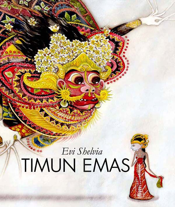 Timun Emas - picture book by Evi Shelvia, published by Oyez!Books