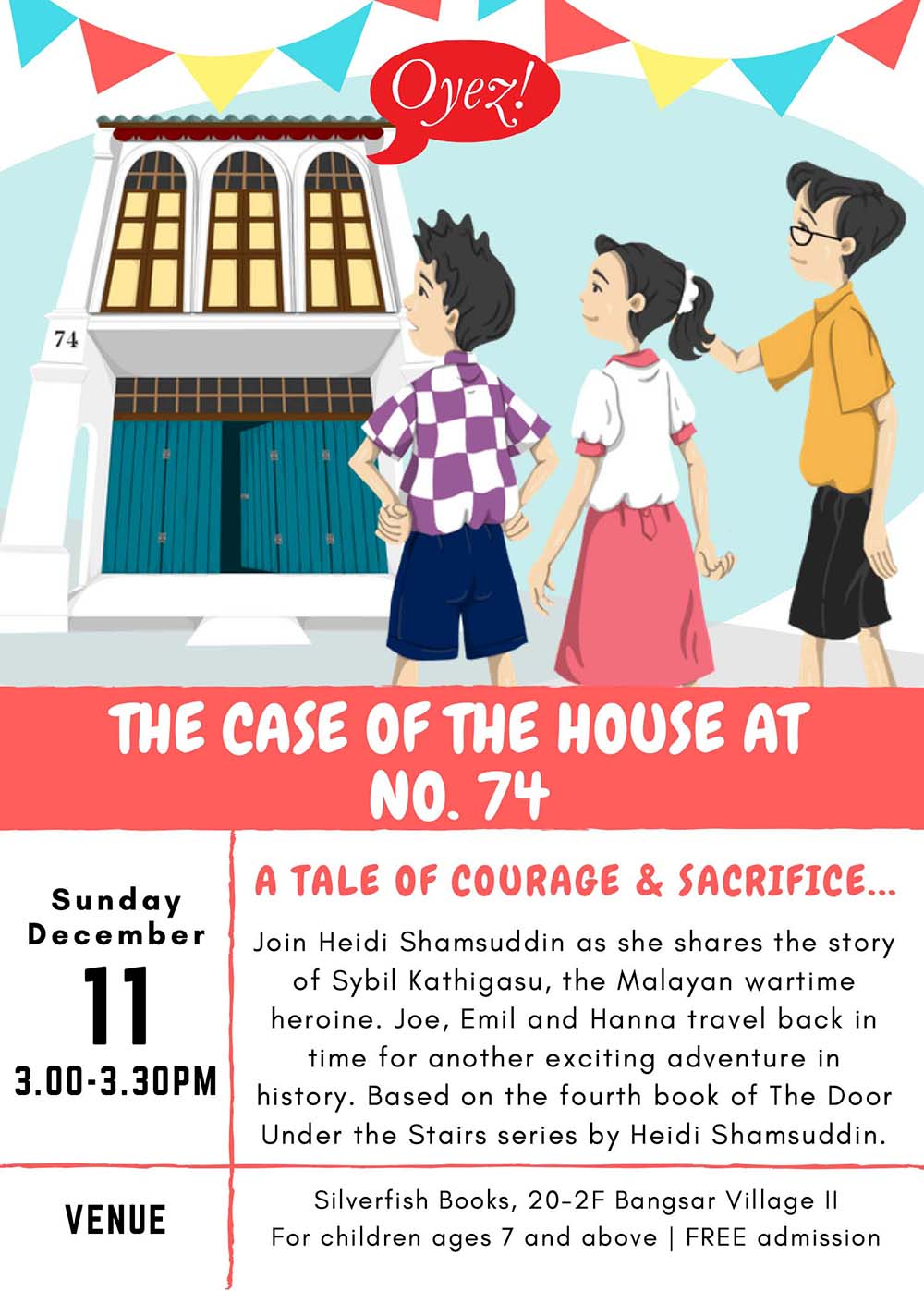 The Case of The House At No. 74 - storytime based on children's chapter book by Heidi Shamsuddin, illustrated by Lim Lay Koon