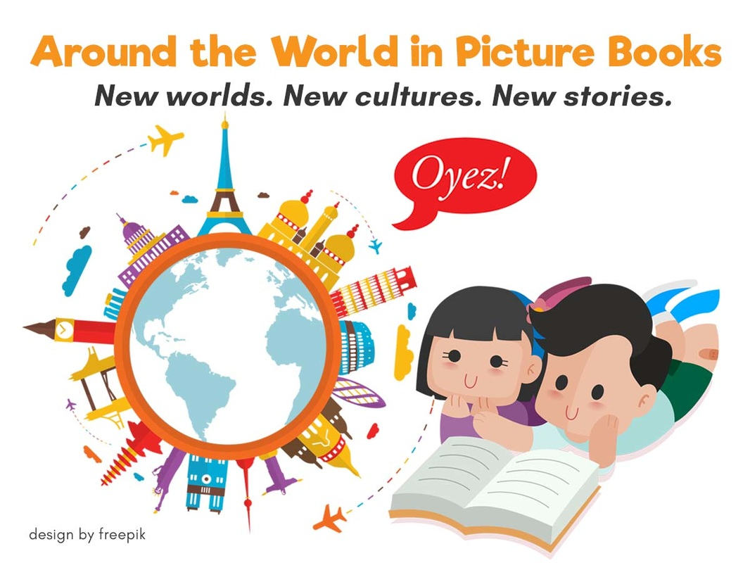 Around the World in Picture Books by Oyez!Books