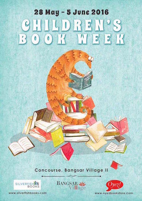 Children's Book Week 2016, organized by Oyez!Books, Silverfish Books and Bangsar Village