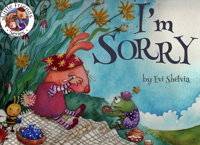 I'm Sorry, children's picture book from Little Friends series by Evi Shelvia, to be pubished by Oyez!Books