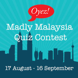 Madly Malaysia Quiz Contest on Oyez!Books Facebook page - www.facebook.com/OyezBooks