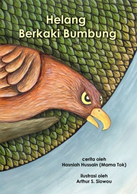Helang Berkaki Bumbung - children's picture book by Hasniah Hussain, published by Oyez!Books