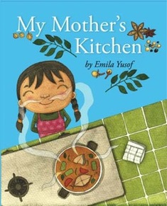 My Mother's Kitchen, Emila Yusof, Children's Picture Book