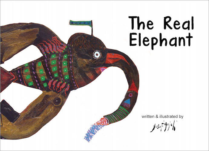 The Real Elephant - Noma Concours Grand Prize winner children's picture book by Yusof Gajah published by Oyez!Books