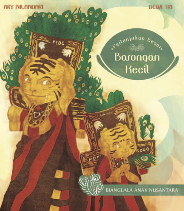 Around the World in Picture Books by Oyez!Books - Januaryy Giveaway from Indonesia - Pertunjukan Besar Barongan Kecil