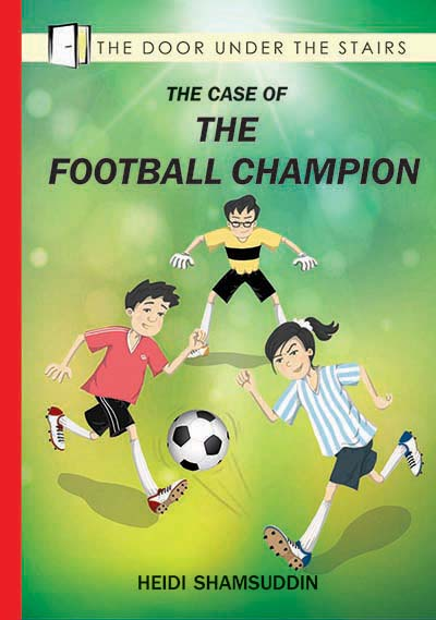 The Case of The Football Champion - children's chapter book by Heidi Shamsuddin, illustrated by Lim Lay Koon, published by Oyez!Books