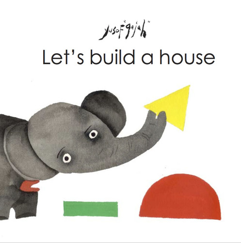 YUSOF GAJAH, LET'S BUILD A HOUSE, CONCEPT BOOK