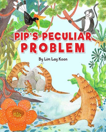 Pip's Peculiar Problem - children's picture book by Lim Lay Koon, published by Oyez!Books
